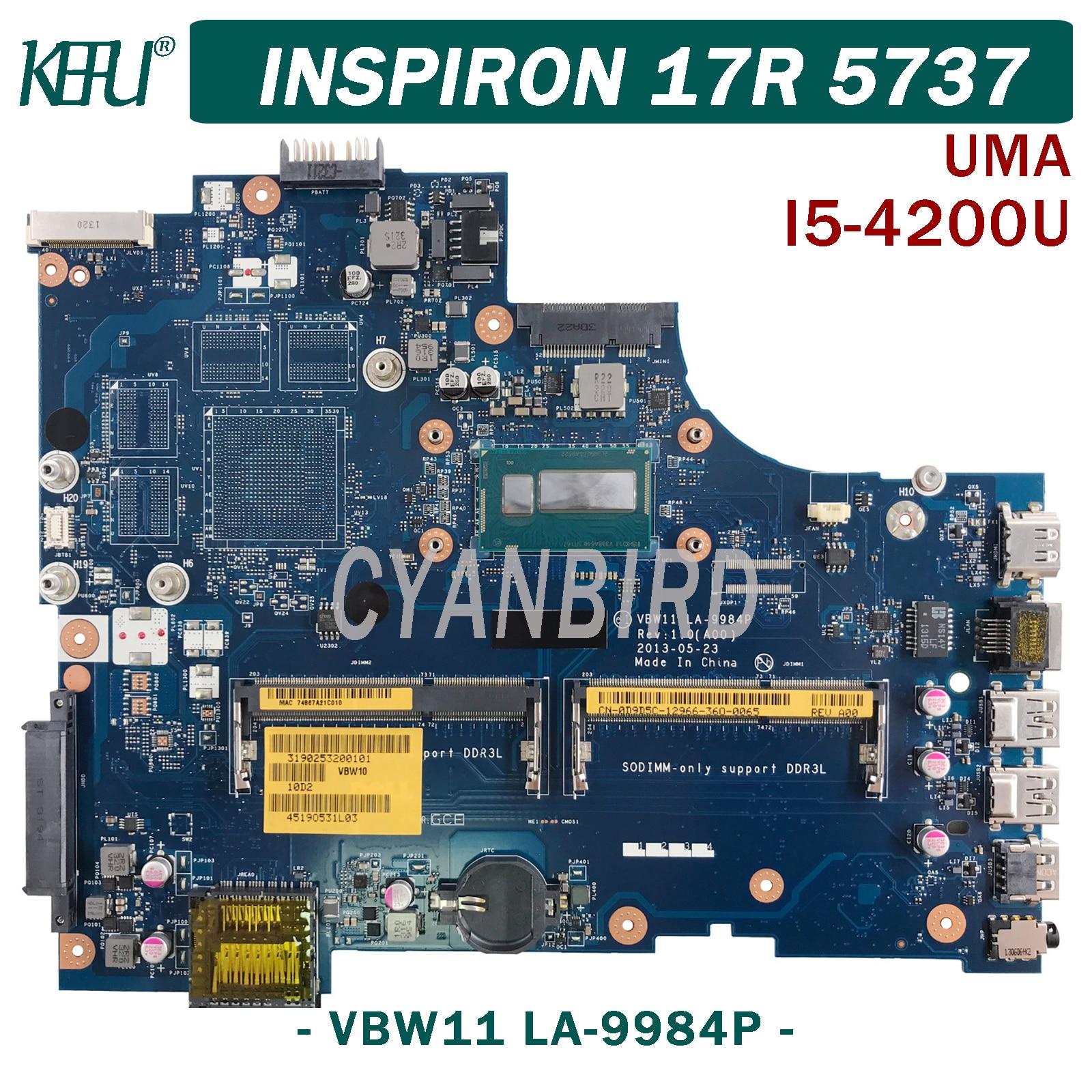 KEFU VBW11 LA-9984P اللوحة الرئيسية الأصلية لديل 17R 3737 5737 UMA مع I5-4200U اللوحة الأم للكمبيوتر المحمول