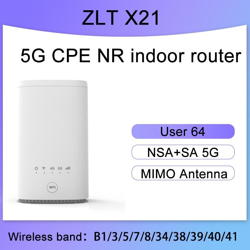 Unlock ZLT X21 CPE 5G Indoor CPE Sub 6GHz NSA+SA modem 5g wifi sim card Gigabit router Mobile wifi hotspot wireless amplifier