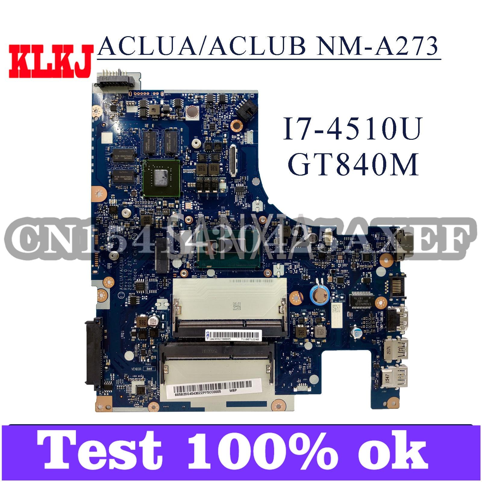KLKJ NM-A273 اللوحة المحمول لينوفو Z50-70 G50-70M اللوحة الأصلية I7-4510U GT840M