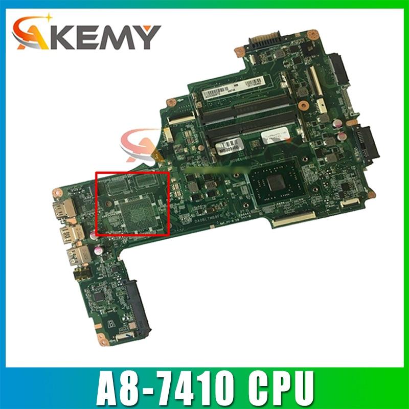 AKEMY A000391440 DA0BLTMB8F0 اللوحة الرئيسية توشيبا الأقمار الصناعية C55DT C55DT-C اللوحة الأم للكمبيوتر المحمول A8-7410 2.2Ghz وحدة المعالجة المركزية مختبرة بالكام...