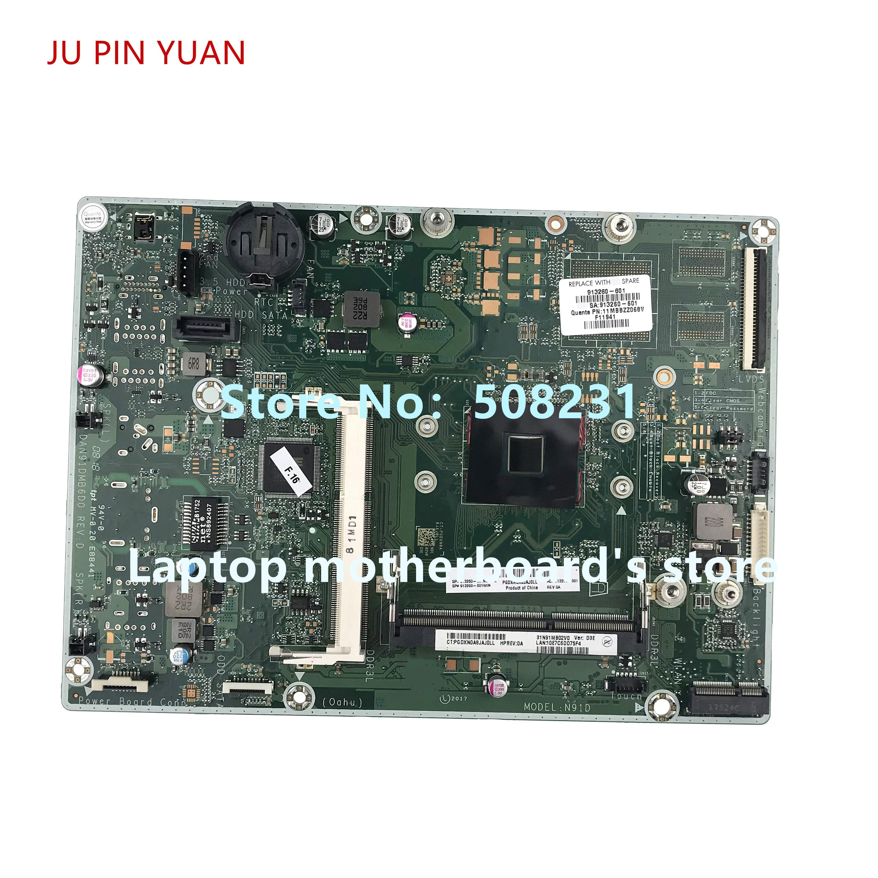 JU PIN YUAN-اللوحة الأم 913260-601 913260-001 DAN91DMB6D0 لـ HP 24-E 24-G 22-B series AIO PC 100% ، تم اختبارها بالكامل