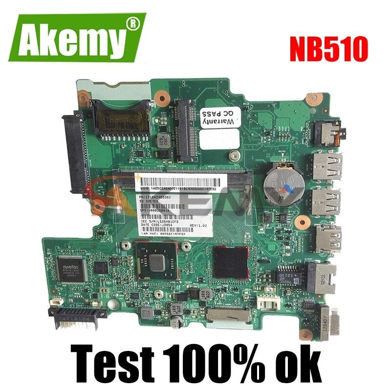 AKEMY V000268040 لتوتوشيبا الأقمار الصناعية NB510 N2820 اللوحة الأم للكمبيوتر المحمول 6050A2488301-MB-A02 SR0DA DDR3 اللوحة الأم