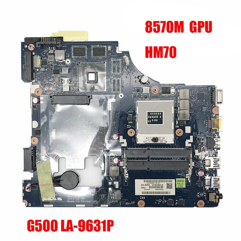 G500 اللوحة لينوفو G500 LA-9631P Laotop اللوحة LA-9631P اللوحة مع HD 8570M GPU HM70 شحن وحدة المعالجة المركزية
