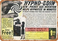 inches metal vintage funny tin sign 1965 hypno coin