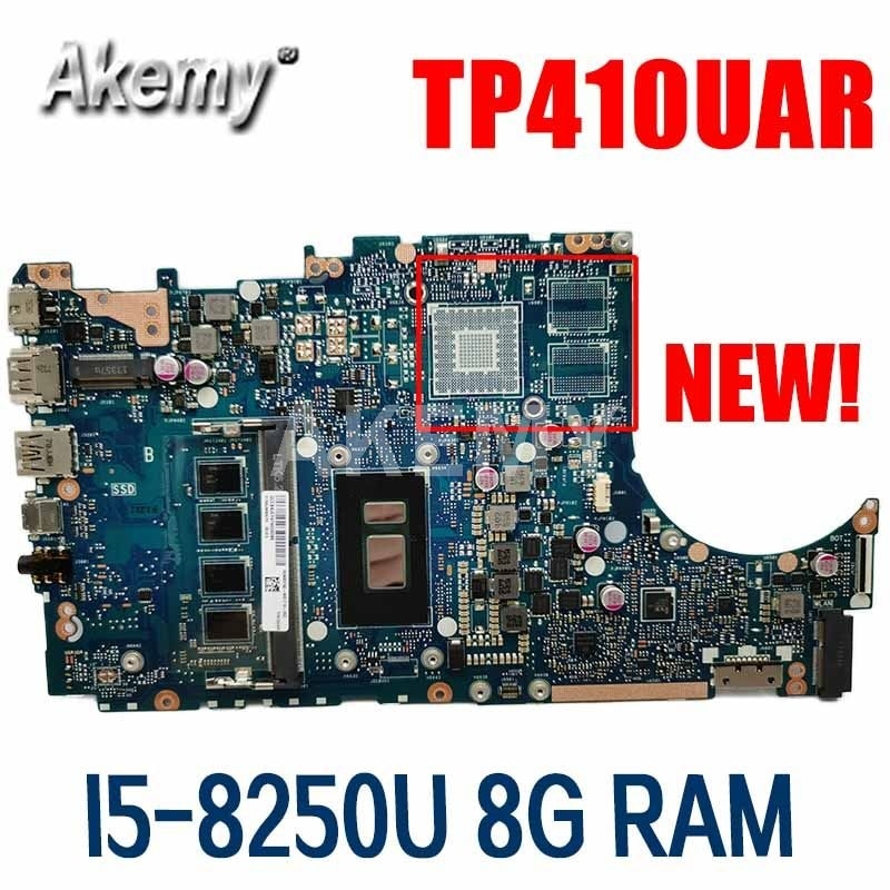 TP410UA TP410UAR اللوحة ل ASUS VivoBook الوجه 14 TP410UR TP410UF TP410U TP410UA Laotop اللوحة GMA W/ I5-8250U 8G RAM