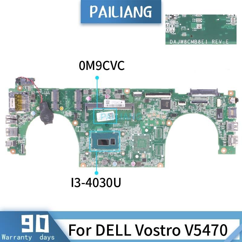 CN-0M9CVC لديل Vostro V5470 DAJW8CMB8E1 0M9CVC SR1EN I3-4030U الأم الكمبيوتر المحمول DDR3 اختبار موافق
