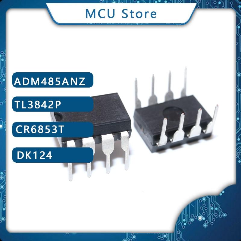 10 stücke ADM485ANZ DIP8 ADM485AN DIP AD485 ADM485JN ADM485JNZ DIP-8 ADM485 TL3842P TL3842 CR6853T CR6853 DK124 DK 124 original IC