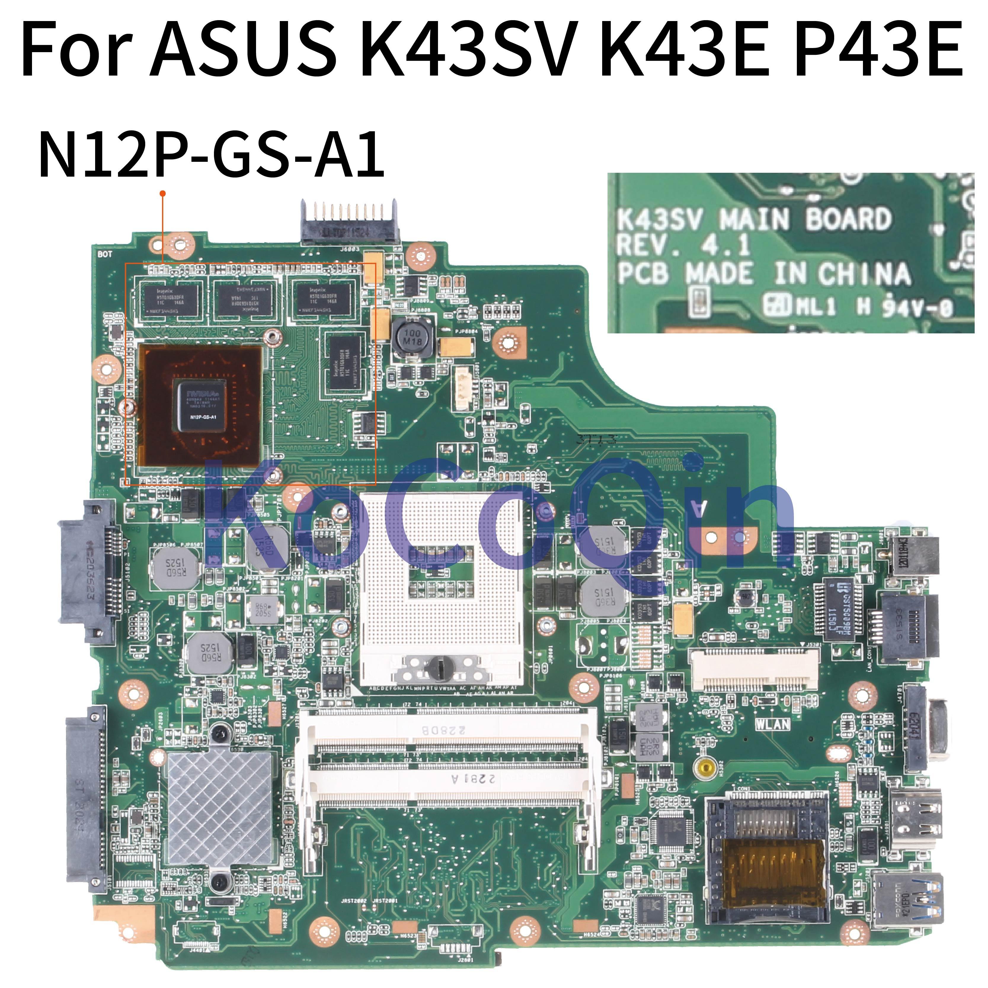 ل ASUS K43SV K43E P43E الأساسية HM65 N12P-GS-A1 اللوحة الأم لأجهزة الكمبيوتر المحمول نوت 4.1 اللوحة الأم