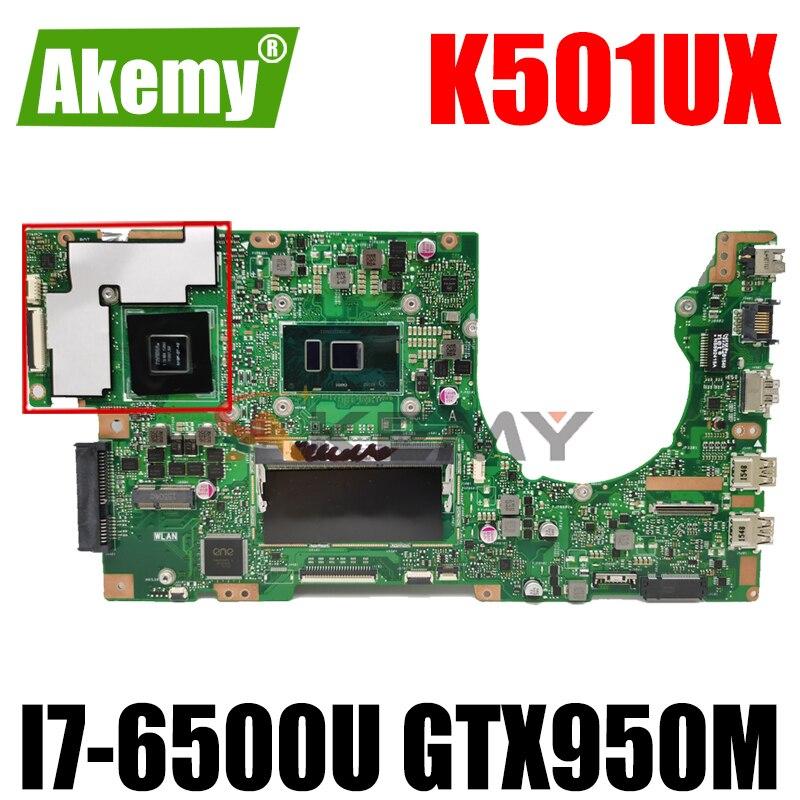 Akemy K501UX اللوحة الأم للكمبيوتر المحمول ASUS K501UX K501UB اللوحة الرئيسية الأصلية DDR3 8GB/4GB RAM (أرسلت عشوائيا) I7-6500U GTX950M EDP