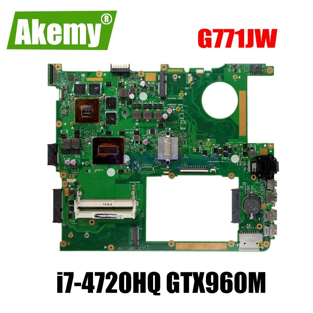 Placa base G771JW con i7-4720HQ GTX950M/GTX960M para ASUS ROG G771JW G771JM G771JK G771J placa base para portátil