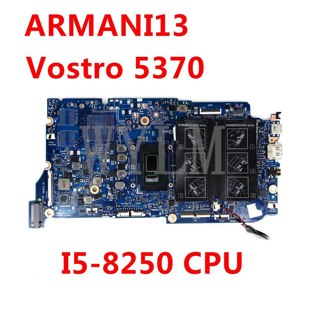 CN-08X87Y 8X87Y ARMANI13 i5-8250 وحدة المعالجة المركزية اللوحة الرئيسية لأجهزة الكمبيوتر المحمول ديل Vostro 5370 اللوحة الأم 100% اختبار العمل بشكل جيد
