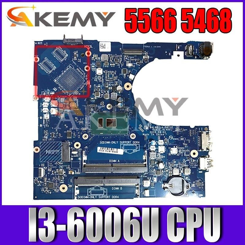 لديل انسبايرون 14 5468 5468D 5566 اللوحة المحمول BAL60 LA-D871P KCKCP 0KCKCP CN-0KCKCP SR2UW i3-6006U 100% العمل