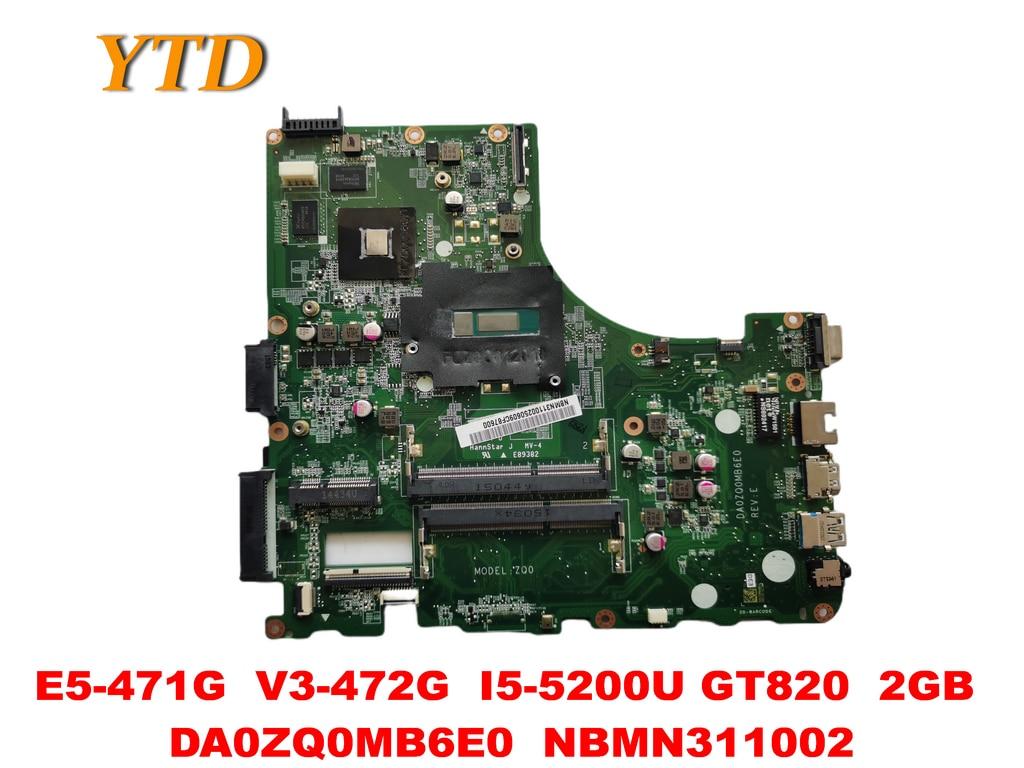 Original for ACER E5-471G V3-472G Laptop motherboard E5-471G V3-472G I5-5200U GT820 2GB DA0ZQ0MB6E0 NBMN311002 tested goo