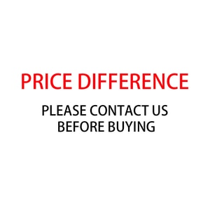 Price difference Please contact us before buying