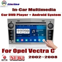 for opel vectra c 2002 2008 android hd displayer system audio video stereo in dash head unit car radio dvd gps player navigation