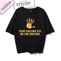 black lives matter slogan t shirts stop calling 911 on the culture print t shirt women summer clothes high quality cotton tops