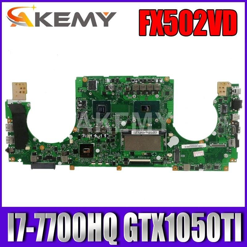 FX502VD اللوحة لابتوب ASUS FX502VE FX502V GL502VM GL502V اللوحة الأصلية I7-7700HQ GTX1050TI