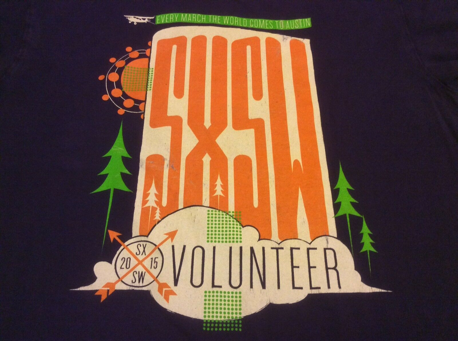 Sxsw 2015 South By Southwest Music Festival Volunteer Local Crew T-Shirt Unisex Size S-3Xl