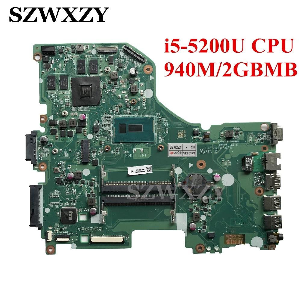 Para Acer Aspire E5-573G placa base de computadora portátil i5-5200U CPU 940M/2GB GPU NBMVM11007 DA0ZRTMB6D0