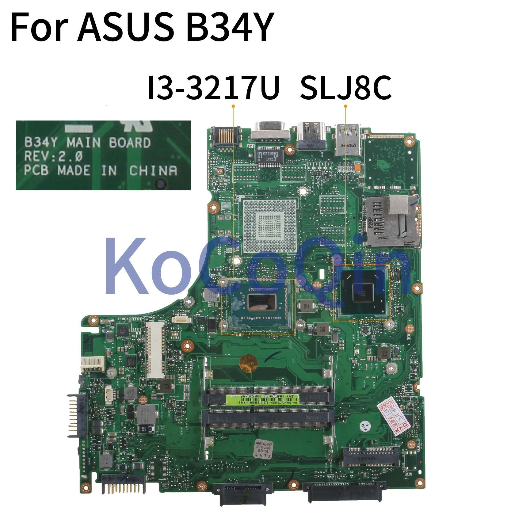 KoCoQin اللوحة لابتوب B34Y اللوحة REV.2.0 I3-3217U SLJ8C