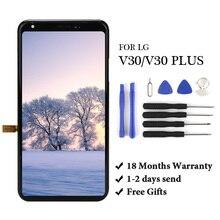 Garantía de 18 meses 6,0 para LG V30 H930 H931 H932 H933 VS996 / LG V30 Plus pantalla LCD + MONTAJE DE digitalizador con pantalla táctil con regalo