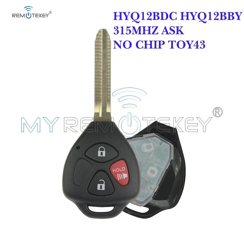 Remtekey 3 ボタン 315mhz TOY43 Hyq12bby Hyq12bdcなしチップリモート車のキートヨタRAV4 カムリカローラマトリックスvenzaはアバロン