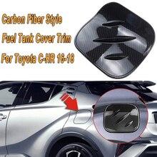 Couvercle de Protection pour réservoir de carburant   Capuchon de gaz de Style Fiber de carbone de voiture, garniture pour Toyota CHR 2016-2019, accessoires ABS 1 pièce