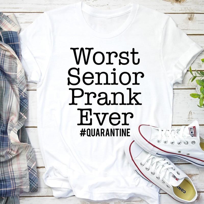 Worst Senior Prank Ever T-shirt Casual Unisex Short Sleeve High School Quarantine Tshirt Funny Class Of 2020 Graduation Top Tee