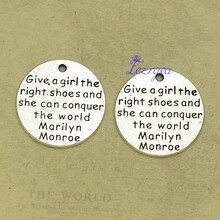 10pcs/lot--25mm, Antique silver plated Give a girl the right shoes and she can conquer the world Cha