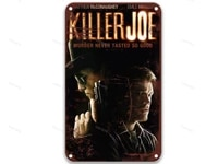 killer joe 2011 movie post modern tin signs movies american style antique posters for wall for gift tags 8x12 inches