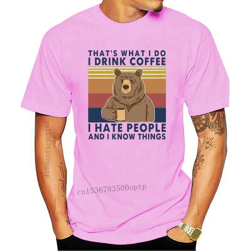 Bear That's What I Do Drink Coffee Hate People Know Things Vintage Neck Summer Men's cotton T-Shirt Humor Gift women Top tee 3XL