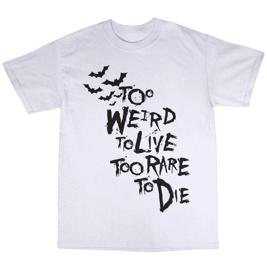 Demasiado extraño para vivir demasiado raro para morir Camiseta 100% algodón Premium Hunter S. Camiseta de estilo veraniego de Anime