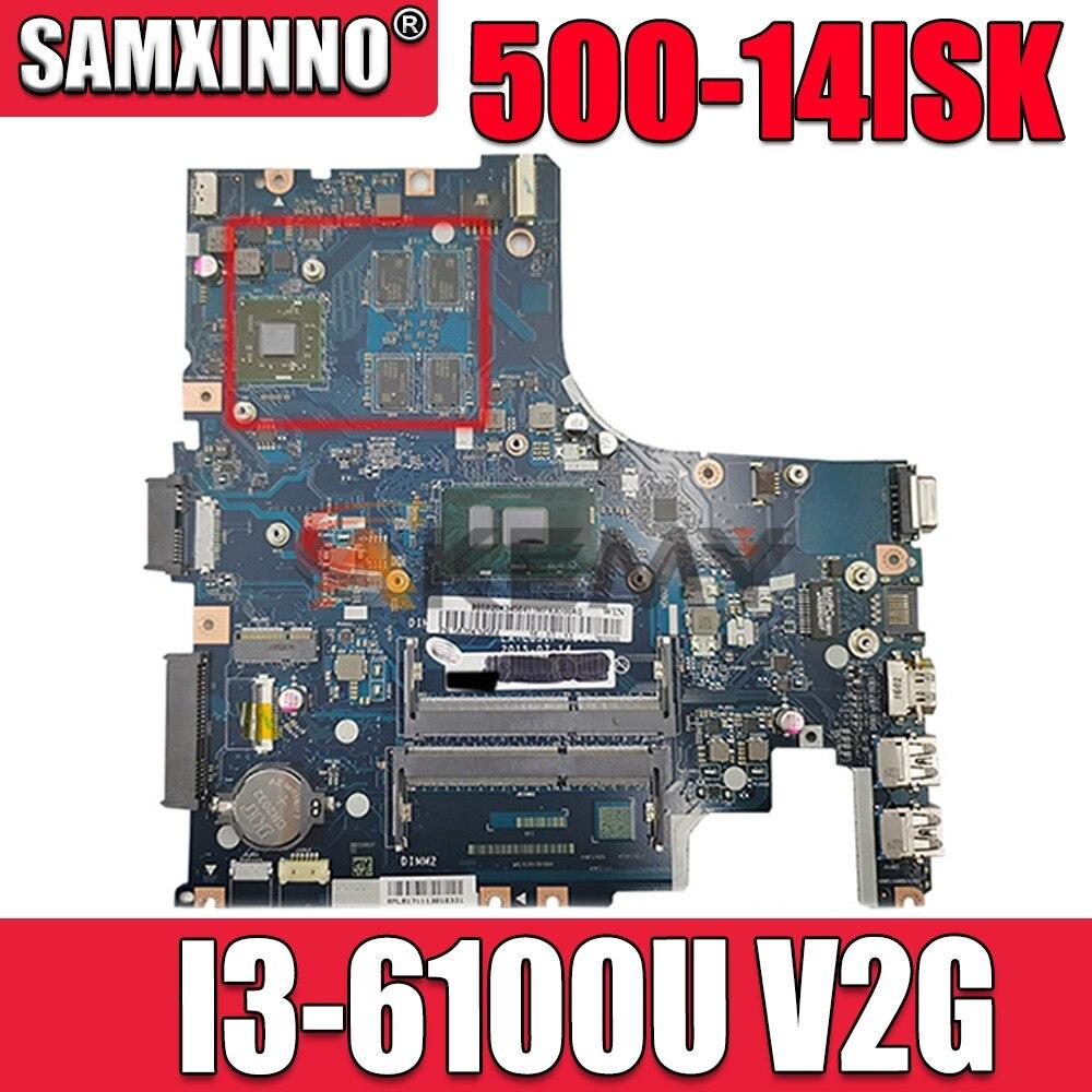 تنطبق على 500-14ISK لوحة أم للكمبيوتر I3-6100U VGA(2G) عدد LA-C851P FRU 5B20K34550 5B20K34552 5B20K34561 5B20K34569