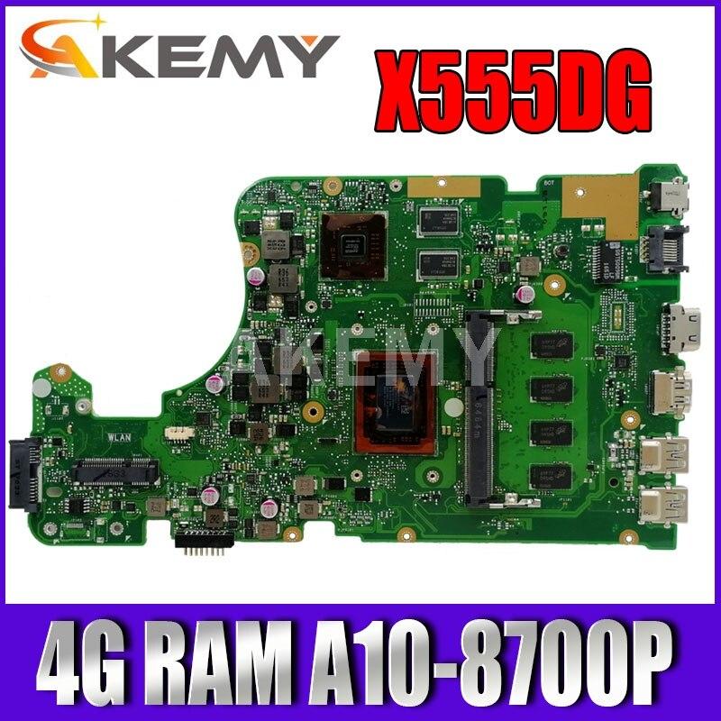 X555DG 4G / A10-8700P (V2G) للوحة الأم Asus X555DG X555D X555Y X555YI F555Y K555Y K555D A555D mainboard