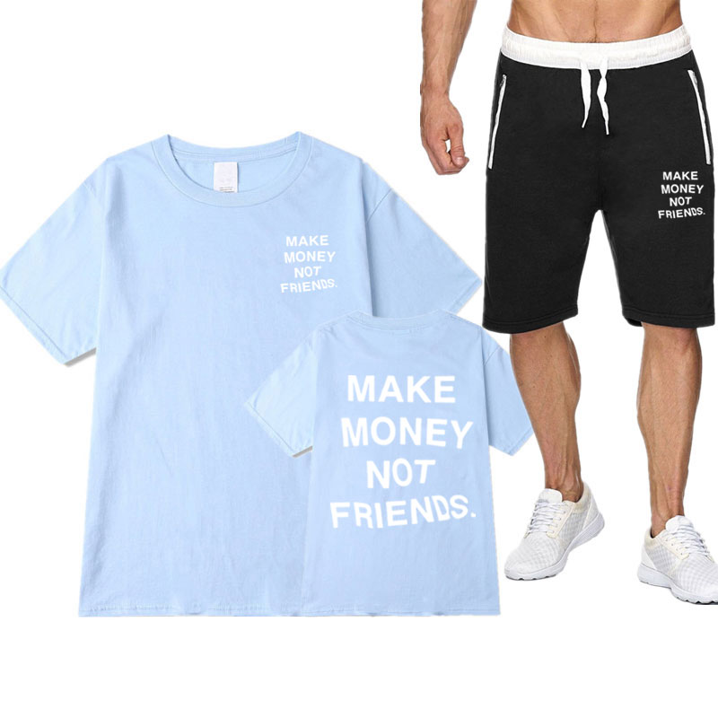 Men short sets MAKE MONEY NOT FRIENDS T shirt Sets Casual shorts T Shirts Sets tracksuit Streetwear Men 2 piece set t-shirt mens