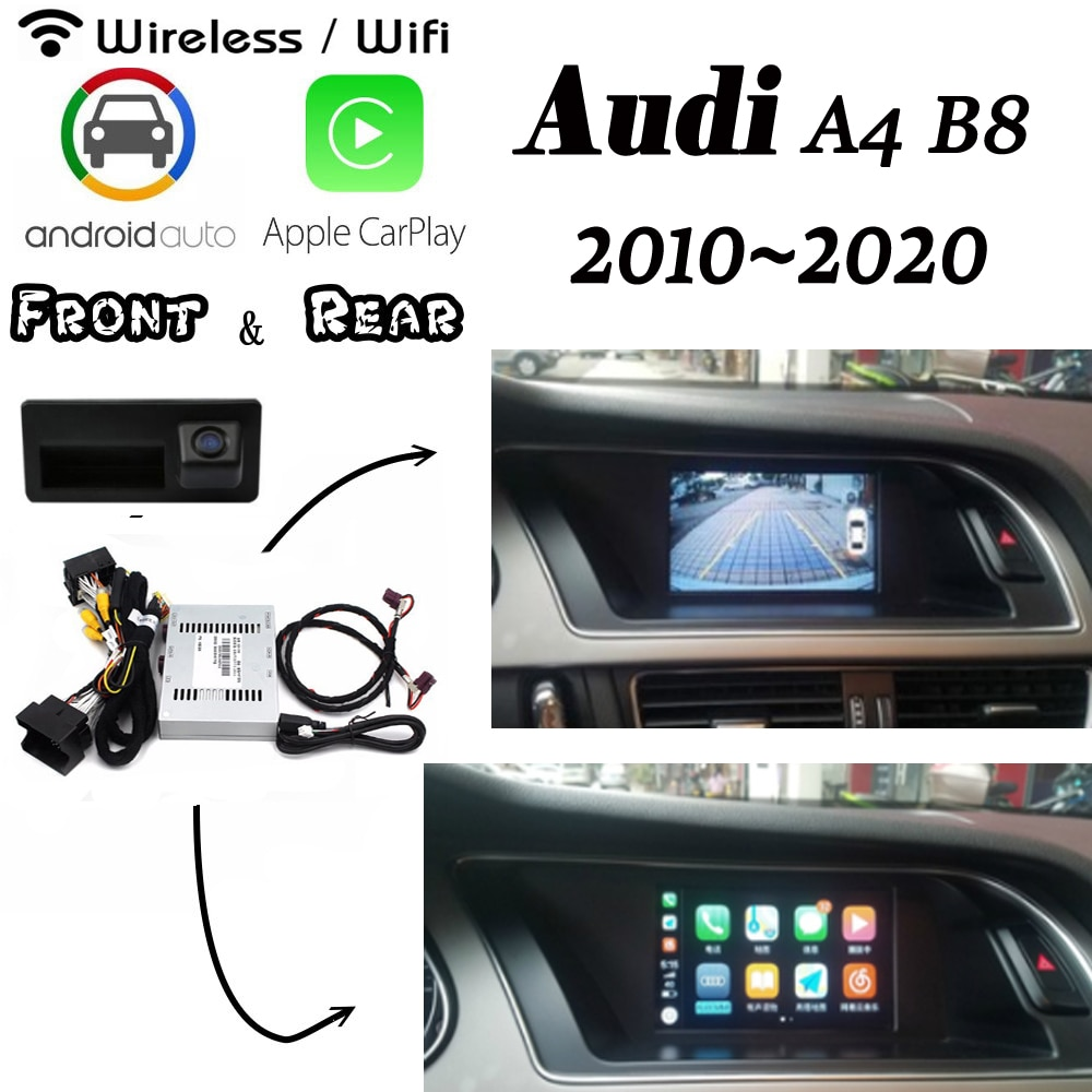 Inalámbrico Carplay para Audi A4 B8 B9 8k MMI 3g 2010 ~ 2020 interfaz cámara frontal trasera Android pantalla Original mejorar decodificador