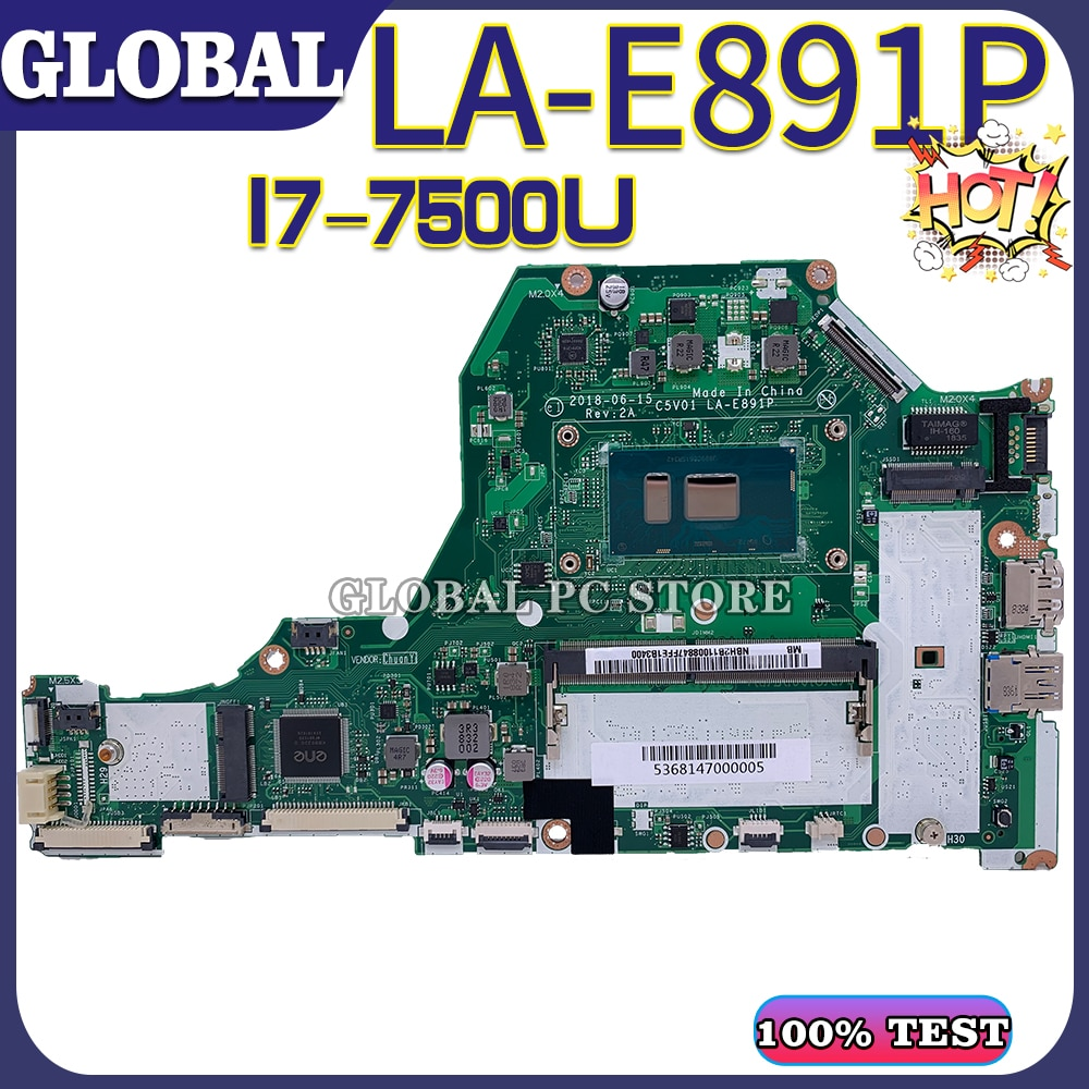 KEFU لشركة أيسر كمبيوتر محمول اللوحة أيسر أسباير A515 A515-51 اللوحة الأم A315-53 اختبار موافق LA-E891P وحدة المعالجة المركزية I7-7500U