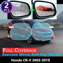 Volle Abdeckung Anti Nebel Film für Honda CR-V 2002 ~ 2019 CRV CR V 2018 2017 Spezielle Rückspiegel Regendicht anti-Nebel Auto Zubehör