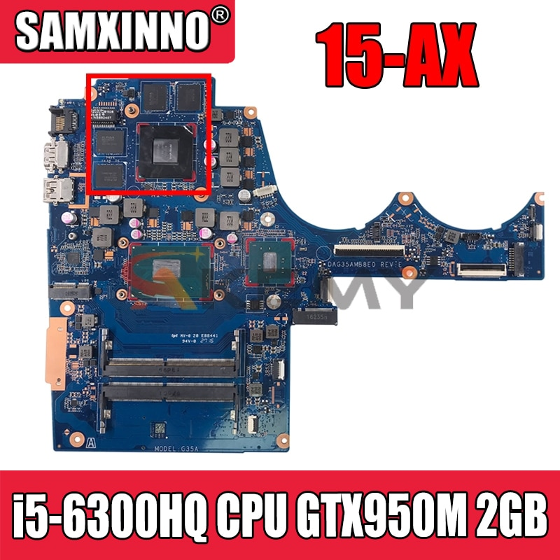 ل HP 15-AX 15-BC سلسلة اللوحة الأم للكمبيوتر المحمول مع SR2FP i5-6300HQ وحدة المعالجة المركزية GTX950M 2GB GPU 856674-601 856674-001 DAG35AMB8E0