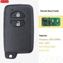 KEYECU-clé intelligente 2 boutons   FSK, 314MHz 4D67, pour Toyota Prius Aqua Corolla Axio vitz-p/N 271451-5300 noir