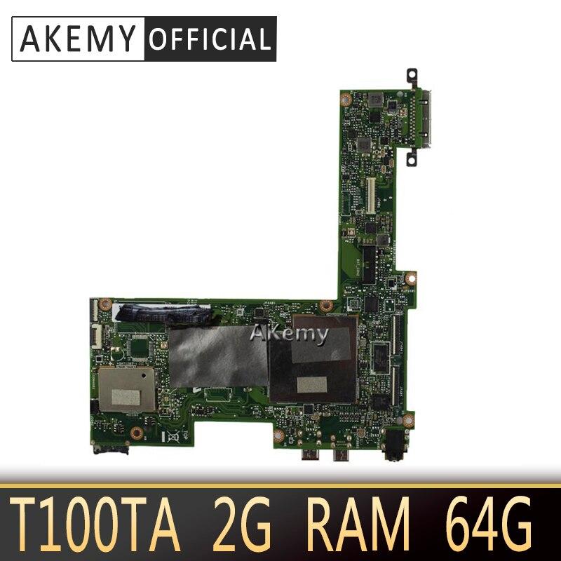 Akemy T100TA لوحة الأم للكمبيوتر المحمول ASUS T100T T100TA اختبار اللوحة الرئيسية الأصلية DDR3L 2G RAM 64G SSD