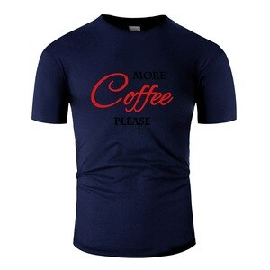 Fitted More Coffee Please Mens T-Shirt Fitness Mens Tee Shirt Plus Size S-5xl Humorous Tee Tops