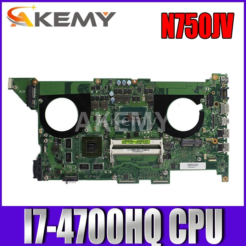 Akemy N750JV اللوحة الأم لأجهزة الكمبيوتر المحمول For Asus N750JV N750J N750 اختبار اللوحة الرئيسية الأصلية I7-4700HQ GT750M