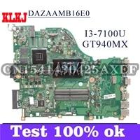 klkj dazaamb16e0 laptop motherboard for acer aspire e5 575g original mainboard i3 7100u gt940mx