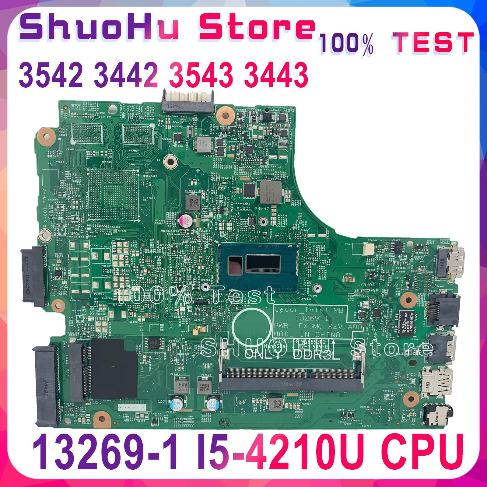 KEFU 13269-1 Para DELL inspiron 3542 3543 3443 3542 3442 Motherboard 13269-1 PWB FX3MC A00 REV Motherboard I5-4210U original