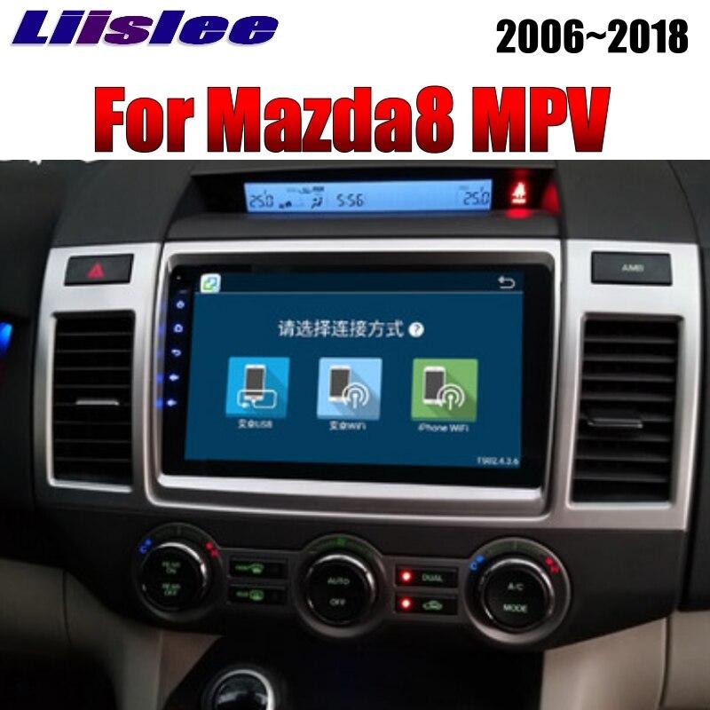 LiisLee For Mazda MPV LY For Mazda8 2006~2018 Car Multimedia TV DVD GPS Audio Hi-Fi Radio Stereo Original Style Navigation NAVI