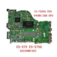 HOLYTIME carte mère dordinateur portable pour ACER Aspire E5-575 E5-575G DAZAAMB16E0 DDR4 SR2ZU i5-7200U CPU 940MX/2GB GPU NBGD811005