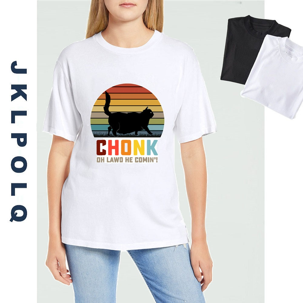 JKLPOLQ Chonk Cat Funny T-Shirts  Funny Unisex T-Shirt Funny Women's Short Sleeve T-shirt Casual Top