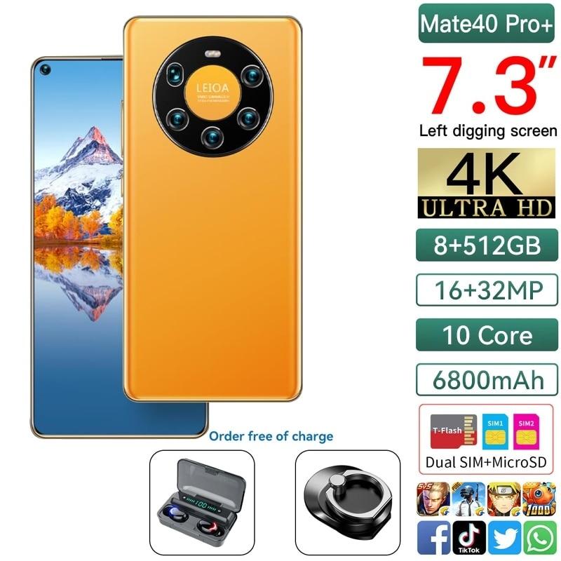 الهاتف الذكي الجديد Mate40 Pro + 7.3 بوصة شاشة كاملة MTK6889 10Core 8 + 512G 5G شبكة 6800MAH بصمة وجه معرف 16 + 32MP