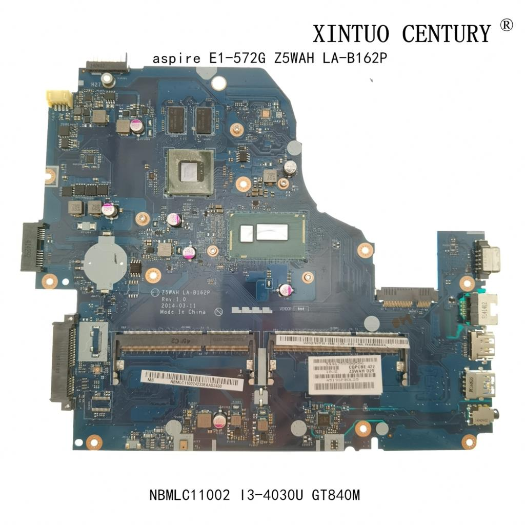 NBMLC11002 NB.MLC11.002 لشركة أيسر أسباير E1-572G اللوحة الأم Z5WAH LA-B162P ث/I3-4030U N15S-GT-S-A2 100% اختبار العمل